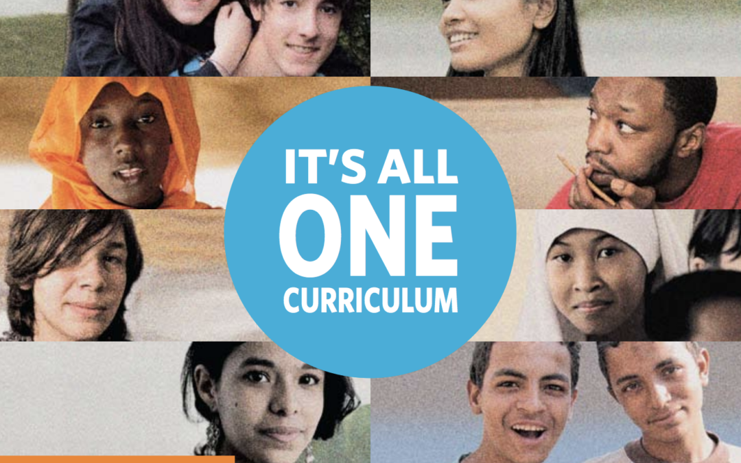 It's All One Curriculum: Guidelines and Activities for a Unified Approach to Sexuality, Gender, HIV, and Human Rights Education