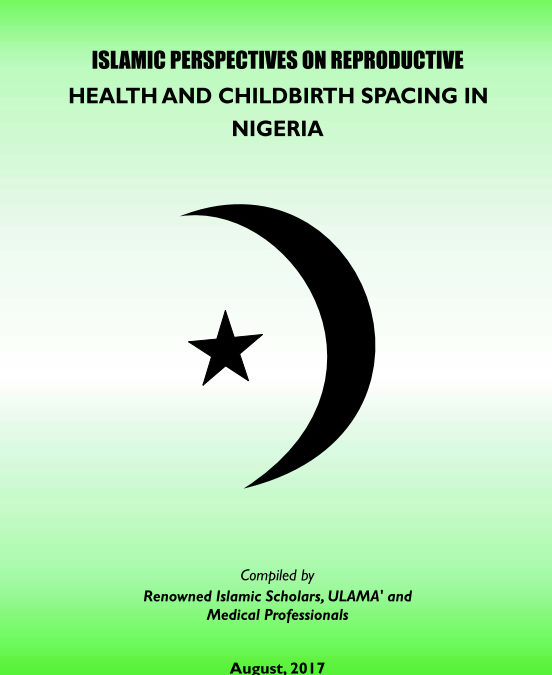 Islamic Perspective on Reproductive Health & Childbirth Spacing in Nigeria